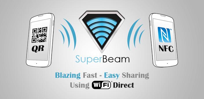 تطبيق SuperBeam لنقل الملفات بين الاجهزة بسهولة