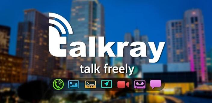 تحميل تطبيق Talkray للمكالمات المجانية